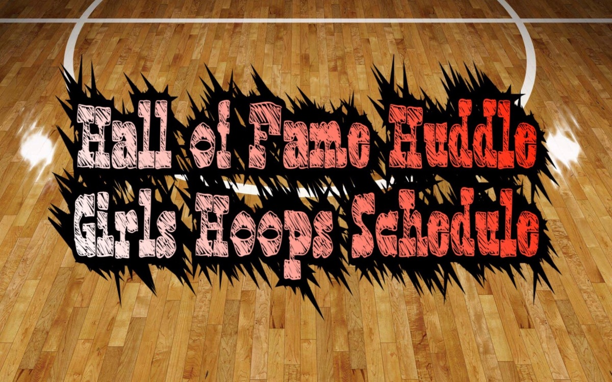 Hall of Fame Huddle Girls Hoops Scoreboard